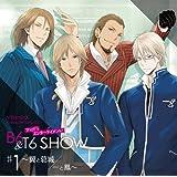 VitaminX Character Song CD That's エンターテイメント! B6&T6 SHOW #1 ~翼と葛城/一と鳳~