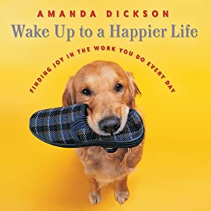 Wake Up to a Happier Life Audiobook