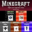 Minecraft: Fights and Legendary Tales: Minecraft Stories Bundle Audiobook by Billy Miner Narrated by Eliot Kane