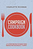 Campaign Cookbook: A 9-Step Recipe to Making Your Marketing Materials Yummy