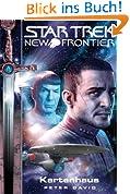 Star Trek - New Frontier 1: Kartenhaus