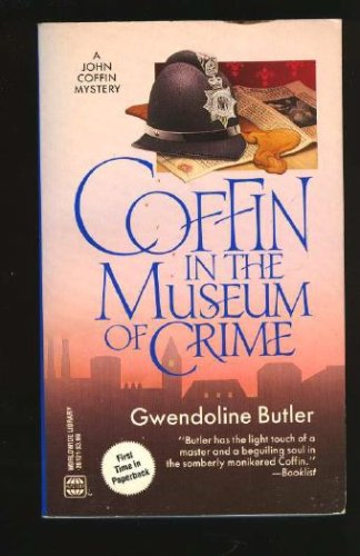 Coffin In The Museum Of Crime (Worldwide Mystery), GWENDOLINE BUTLER