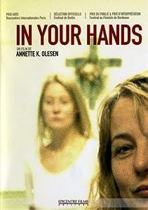 In Your Hands (2004) ( Forbrydelser )