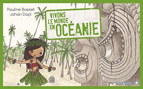 Vivons le monde : l'Océanie