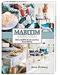 Maritim einrichten: Deko und DIY f�r...