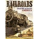 Railroads: Tracks Across America