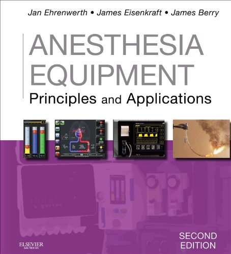Anesthesia Equipment: Principles And Applications (Expert Consult Title: Online + Print)
