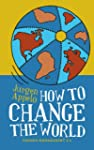 How to Change the World: Change Manag...