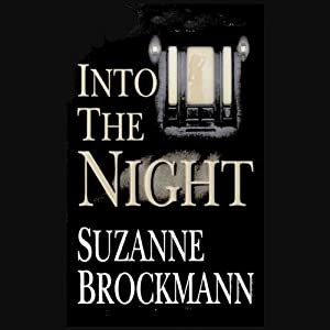 Into the Night: Troubleshooters, Book 5 | [Suzanne Brockmann]