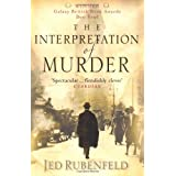 The Interpretation of Murderby Jed Rubenfeld