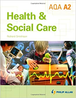 A2 health and social care coursework