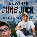 Another Dumb Jock Audiobook by Jeff Erno Narrated by Ezekiel Robison
