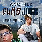 Another Dumb Jock | Jeff Erno
