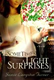 Sometimes a Light Surprises (Center Point Christian Fiction (Large Print))