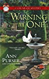 Warning at One (Lois Meade Mysteries (Paperback)) Ann Purser