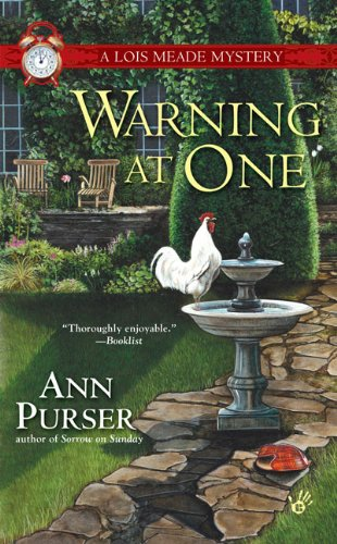 Warning at One (Lois Meade Mystery), ANN PURSER