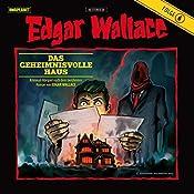 Das geheimnisvolle Haus (Edgar Wallace 6) | Edgar Wallace