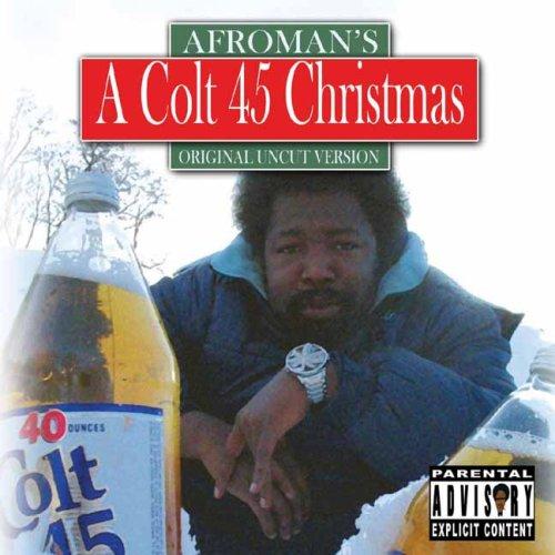 Afroman - A Colt .45 Christmas - Zortam Music