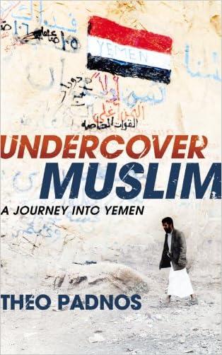 Undercover Muslim:  A Journey into Yemen
