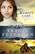 Miner's Lady, The (Land of Shining Water Book #3)