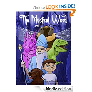Free Kindle Book: The Mystical Wood: An Exciting Dinosaur and Dragon Adventure for Kids (Rhyming Children's Picture Books Ages 4-8), by Simon Jenner