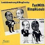 Fun With Bing & Louis