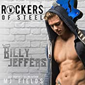 Billy Jeffers: The Rockers of Steel, Volume 4   M.J. Fields