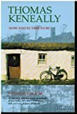Now and in Time to be (0006377327) by Keneally, Thomas