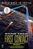 Star Trek: First Contact (Star Trek: All) (0671001280) by John Vornholt