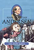 The Snow Queen (H.C. Andersen Illustrated Fairy Tales Book 1)