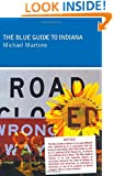 """Blue Guide to Indiana (explanation: This book is not actually part of the """"blue guides"""" series.)"""