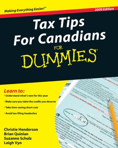Tax Tips For Canadians For Dummies, 2009 Edition