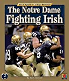 The Notre Dame Fighting Irish (Team Spirit (Norwood))