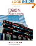 Financial Markets and Institutions (w...