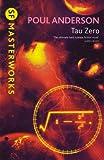 Tau Zero. SF Masterworks.