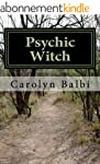 Psychic Witch: A Witch's Guide to Psy...