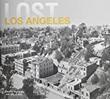 img - for Lost Los Angeles book / textbook / text book