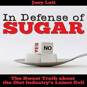 In Defense of Sugar Audiobook