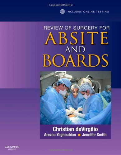 Review of Surgery for ABSITE and Boards: Expert Consult- Online and Print