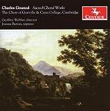 echange, troc Gounod, Choir of Gonville, Webber, Burton - Sacred Choral Works