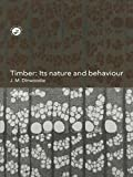 img - for Timber: Its Nature and Behaviour, Second Edition book / textbook / text book