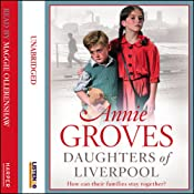 Daughters of Liverpool | Annie Groves