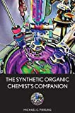 img - for The Synthetic Organic Chemist's Companion 1st edition by Pirrung, Michael C. (2007) Paperback book / textbook / text book