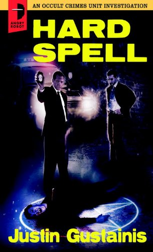 Signed Book Giveaway:  Hard Spell by Justin Gustainis