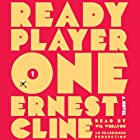 Ready Player One (       UNABRIDGED) by Ernest Cline Narrated by Wil Wheaton