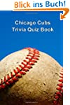 Chicago Cubs Trivia Quiz Book
