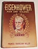 Eisenhower, man and soldier