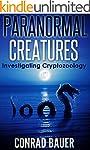 Paranormal Creatures: Investigating C...