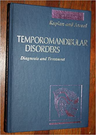 Temporomandibular Disorders: Diagnosis & Treatment, 1e