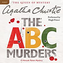 The ABC Murders Audiobook by Agatha Christie Narrated by Hugh Fraser